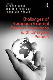 Challenges of European External Energy Governance with Emerging Powers image