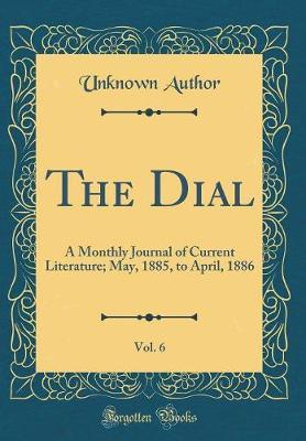 The Dial, Vol. 6 by Unknown Author image