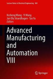 Advanced Manufacturing and Automation VIII