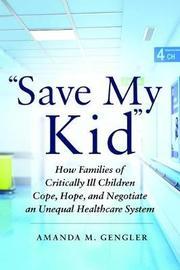 """Save My Kid"" by Amanda M. Gengler"