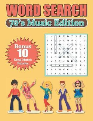 Word Search 70s Music Edition by Greater Heights Publishing