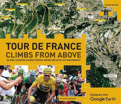 Tour de France - Climbs from Above by Richard Abraham