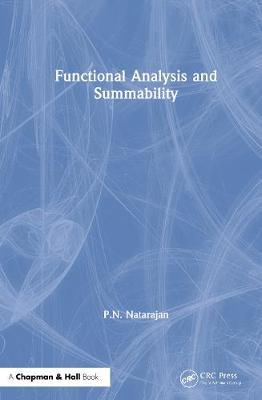 Functional Analysis and Summability by P.N. Natarajan