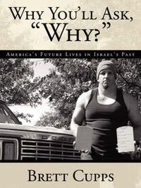 """Why You'll Ask,""""why?"""" by Brett, Cupps image"""