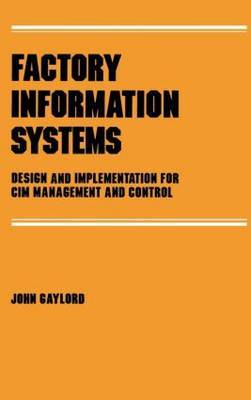 Factory Information Systems by John Gaylord image