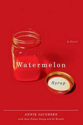 Watermelon Syrup by Annie Jacobsen image