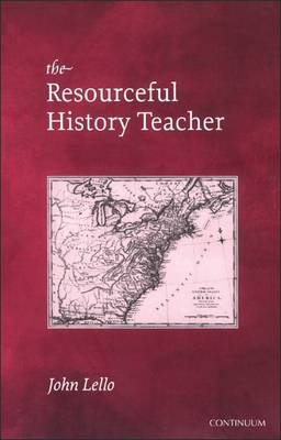 The Resourceful History Teacher by John Lello image