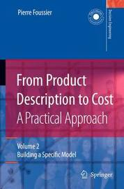 From Product Description to Cost: A Practical Approach by Pierre Marie Maurice Foussier