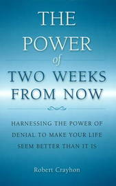 Power of Two Weeks from Now by Robert Crayhon image
