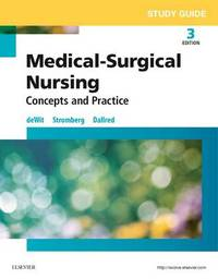 Study Guide for Medical-Surgical Nursing by Susan C Dewit