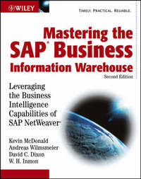 Mastering the SAP Business Information Warehouse by Kevin MacDonald image
