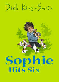Sophie Hits Six by Dick King-Smith image