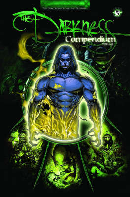 The Darkness Volume 1 Compendium by Marc Silvestri