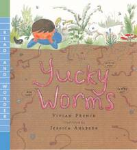 Yucky Worms by Vivian French