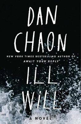 Ill Will by Dan Chaon image