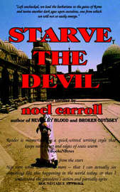 Starve The Devil by Noel Carroll image