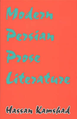 Modern Persian Prose Literature by Hassan Kamshad image