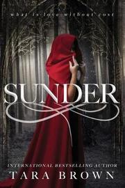 Sunder by Tara Brown
