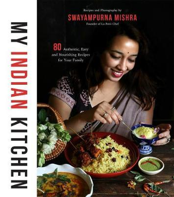 My Indian Kitchen by Swayampurna Mishra image