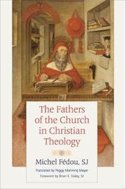 The Fathers of the Church in Christian Theology by Michel Fedou