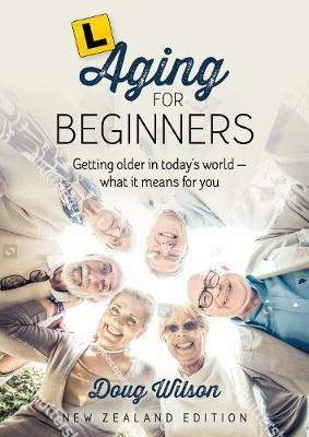 Aging for Beginners by Doug Wilson image