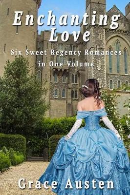 Enchanting Love by Grace Austen