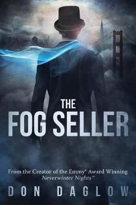 The Fog Seller by Don Daglow