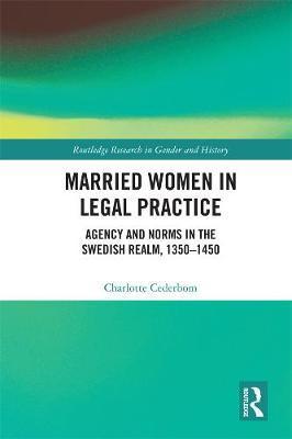 Married Women in Legal Practice by Charlotte Cederbom