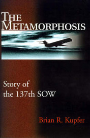 The Metamorphosis: Story of the 137th Sow by Brian R. Kupfer image