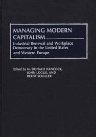 Managing Modern Capitalism by M.Donald Hancock
