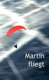 Martin Fliegt by Gudrun Hepperle image