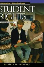 Student Rights by Patricia H Hinchey
