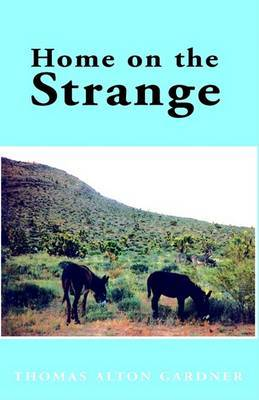 Home on the Strange by Thomas Alton Gardner image