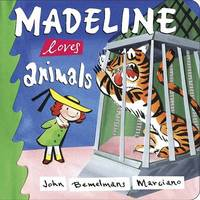 Madeline Loves Animals by Bemelmans Marciano John image