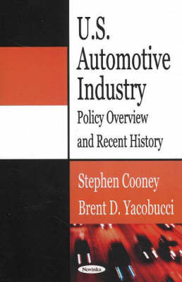 U.S. Automotive Industry by Stephen Cooney