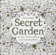Secret Garden: An Inky Treasure Hunt and Colouring Book by Johanna Basford