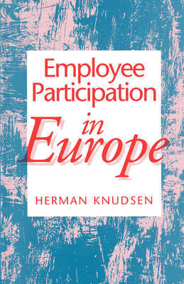 Employee Participation in Europe by Herman Knudsen image
