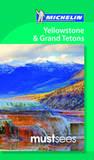 Yellowstone & Grand Teton Must See