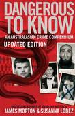 Dangerous to Know Updated Edition by James Morton