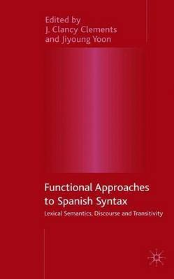 Functional Approaches to Spanish Syntax image