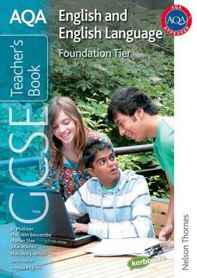 AQA GCSE English and English Language Foundation Tier Teacher's Book by Malcolm Seccombe image