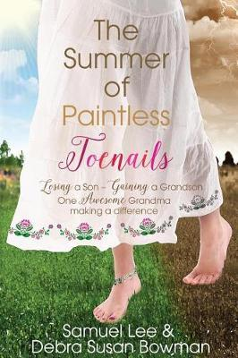 The Summer of Paintless Toenails by Samuel Lee Bowman image