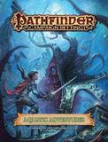 Pathfinder Campaign Setting: Aquatic Adventures by Paizo Staff