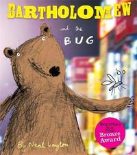 Bartholomew and the Bug by Neal Layton image