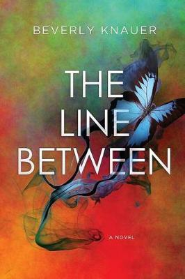 The Line Between by Beverly Knauer image