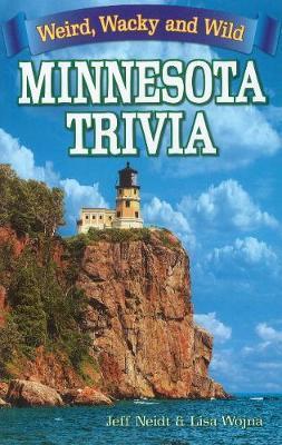 Minnesota Trivia by Lisa Wojna