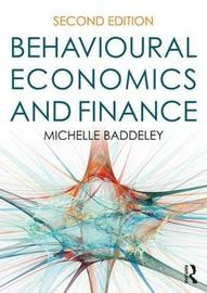 Behavioural Economics and Finance by Michelle Baddeley
