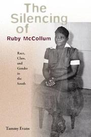 The Silencing of Ruby McCollum by Tammy D Evans