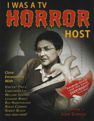 I Was a TV Horror Host by John Stanley image