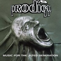 "Music For A Jilted Generation (2 x 12"") by The Prodigy"